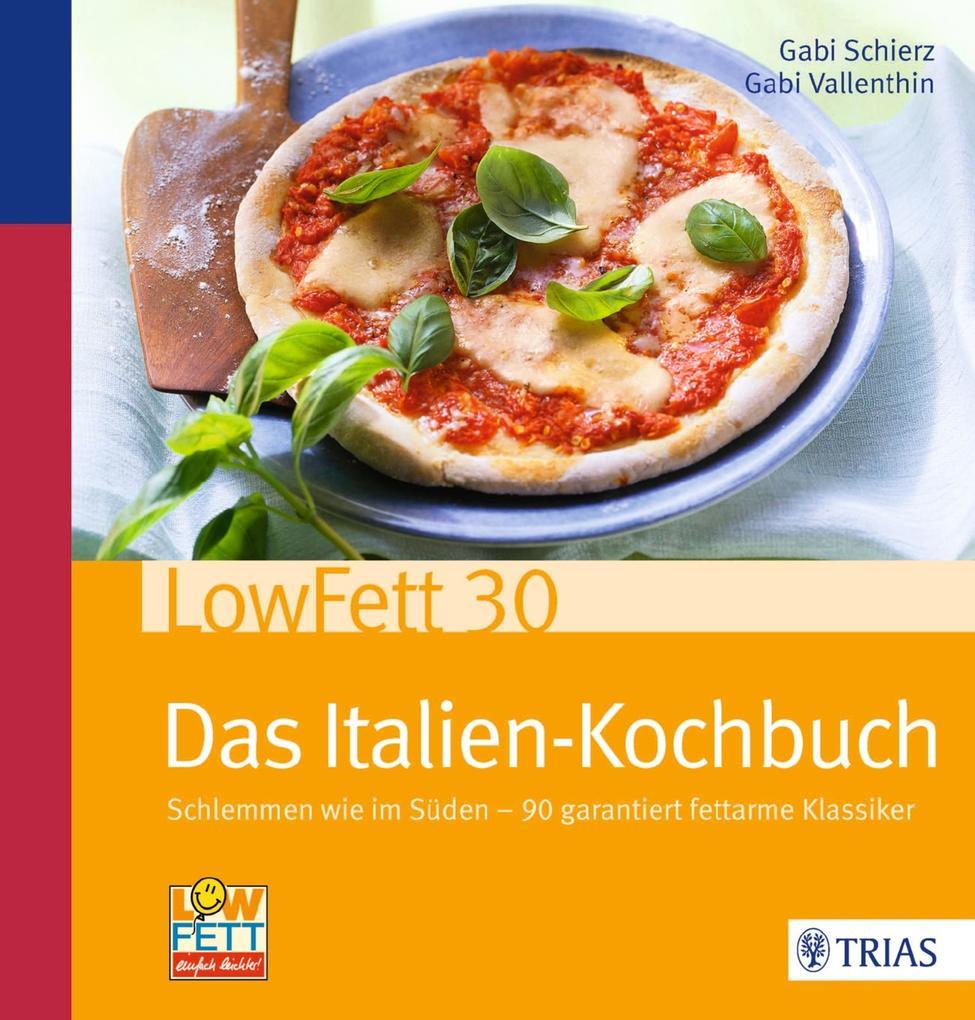 LowFett30 - Das Italien-Kochbuch als eBook Down...