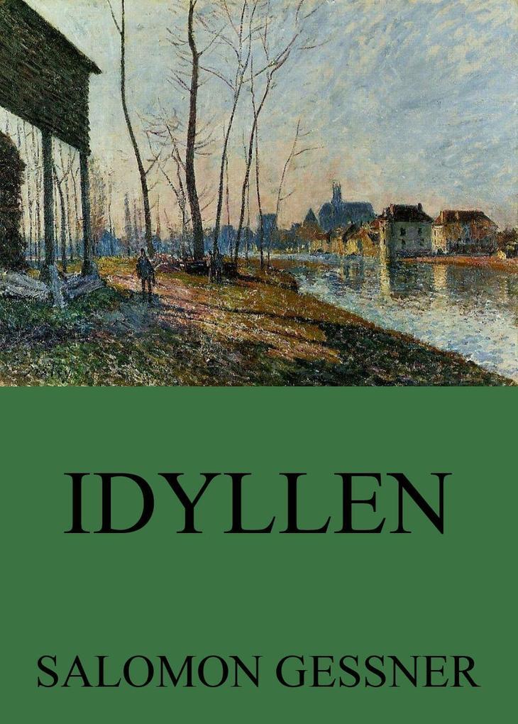 9783849615727 - Salomon Gessner: Idyllen als eBook Download von Salomon Gessner - Libro