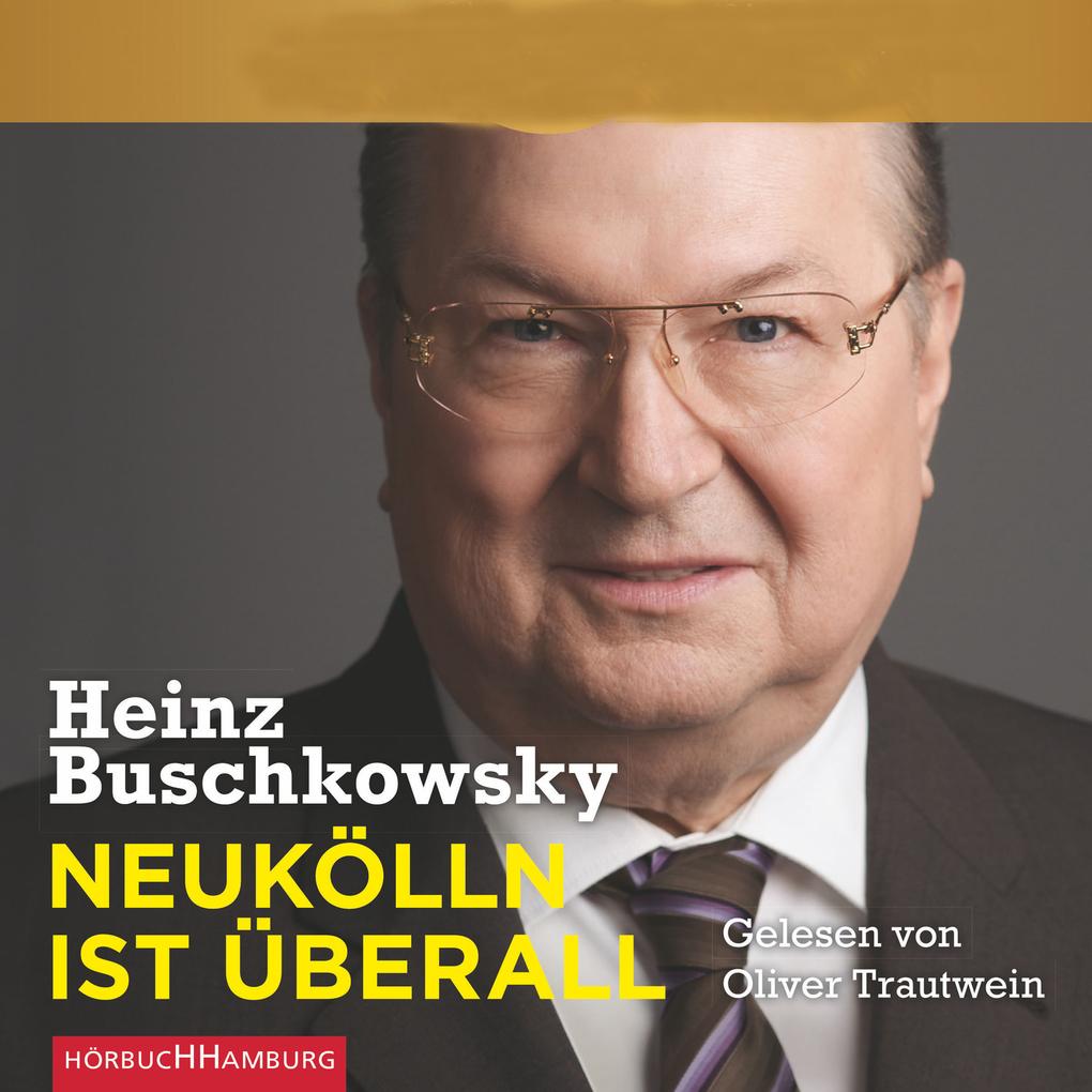 Neukölln ist überall als Hörbuch Download von H...