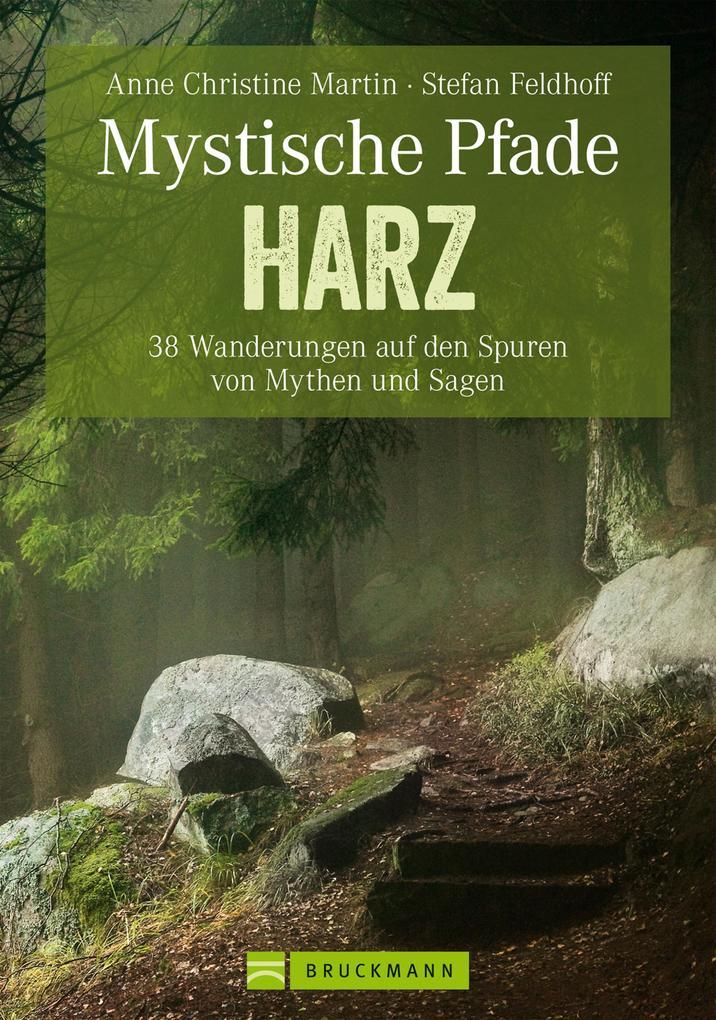 Mystische Pfade im Harz - Wanderführer als eBoo...