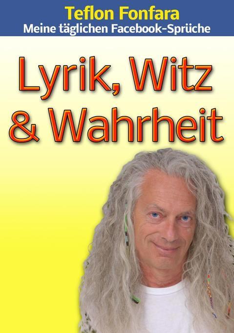 Lyrik, Witz & Wahrheit als eBook Download von T...
