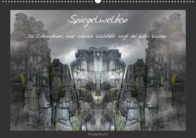 Spiegelwelten - die Externsteine (Posterbuch DI...