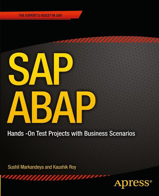 SAP ABAP als Buch von Sushil Markandeya, Roy Ka...