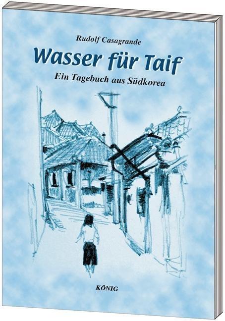 Wasser für Taif als Buch von Rudolf Casagrande