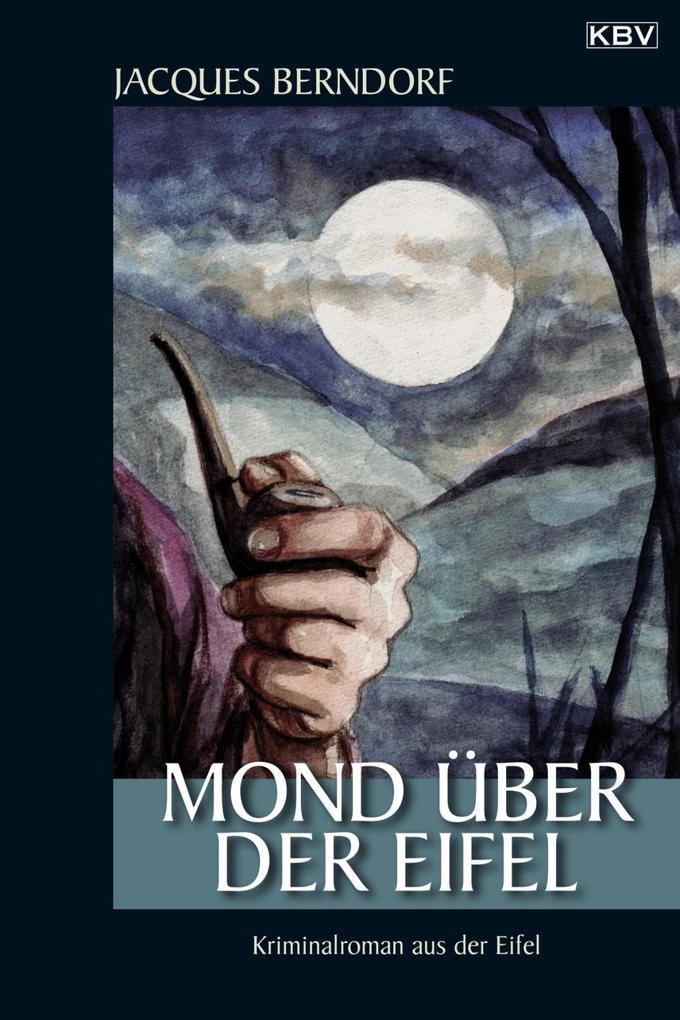 Mond über der Eifel als eBook Download von Jacq...