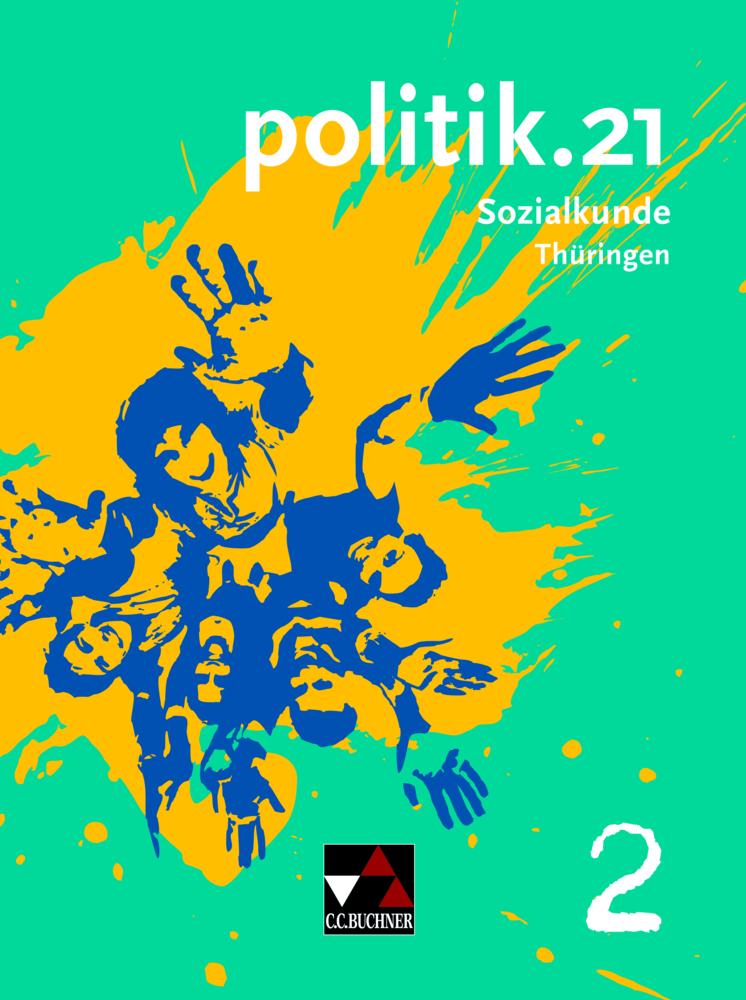Politik.21 Band 2 Thüringen als Buch von Barbar...