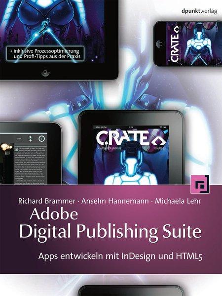 Adobe Digital Publishing Suite als Buch von Ric...