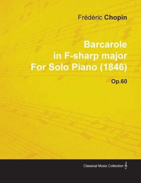 Barcarole in F-Sharp Major by Fr D Ric Chopin f...