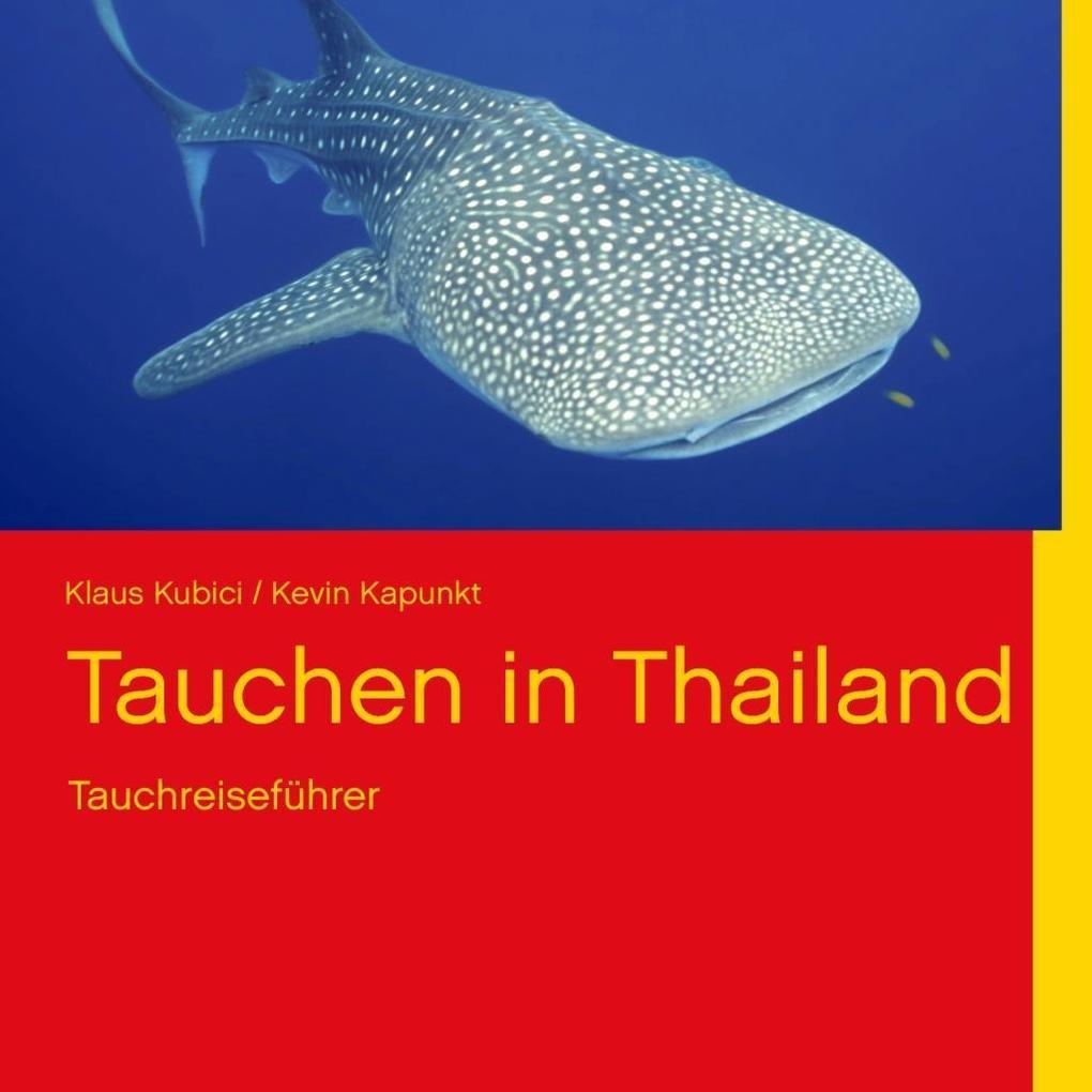 Tauchen in Thailand als eBook Download von Klau...