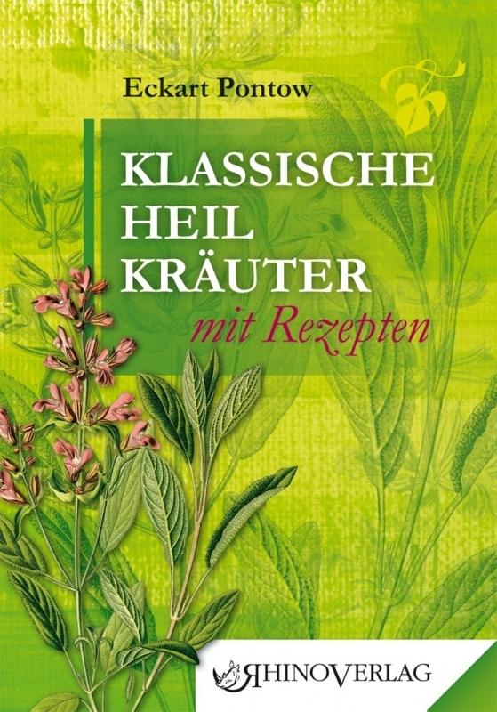 Klassische Heilkräuter mit Rezepten als Buch vo...