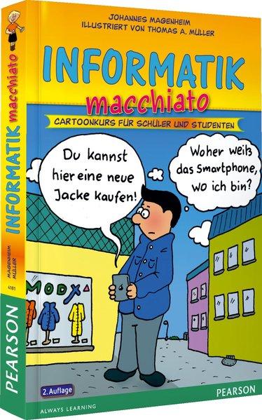Informatik macchiato als Buch von Johannes Mage...