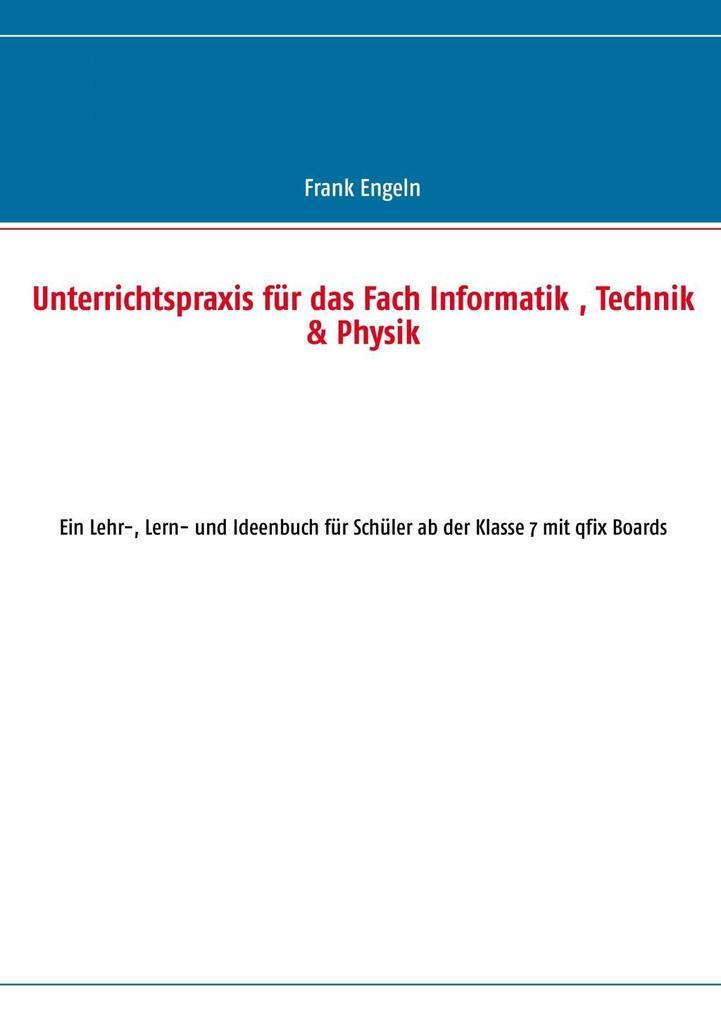 Unterrichtspraxis für das Fach Informatik, Tech...