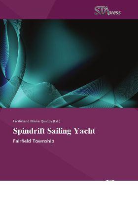 Spindrift Sailing Yacht als Taschenbuch von