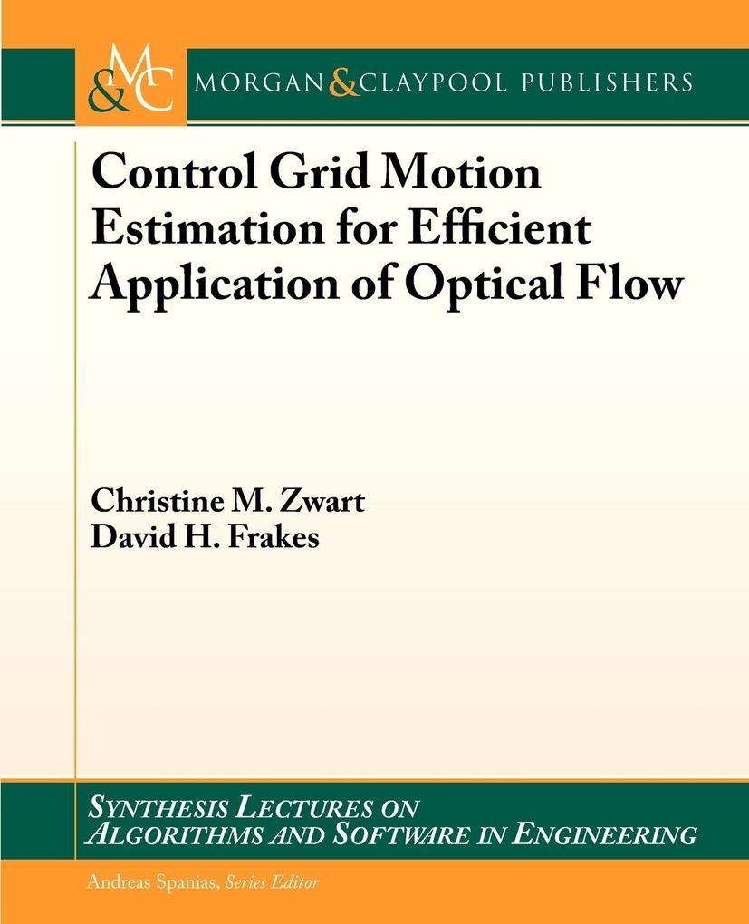 Control Grid Motion Estimation for Efficient Ap...