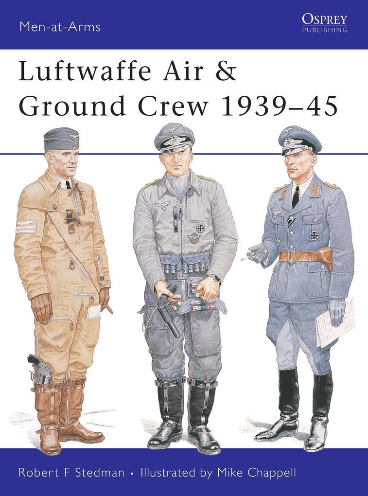 Luftwaffe Air & Ground Crew 1939-45 als eBook D...