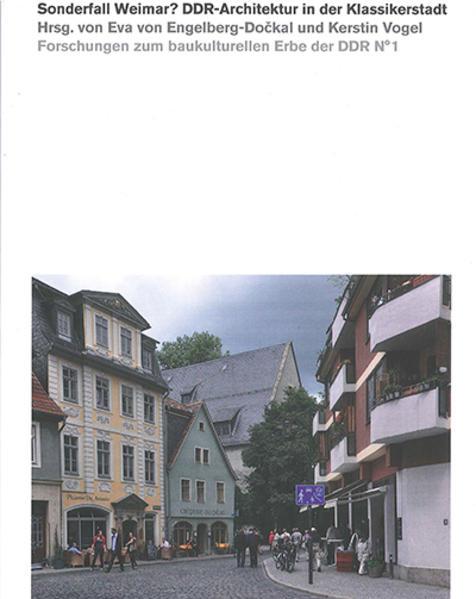 Sonderfall Weimar? DDR-Architektur in der Klass...