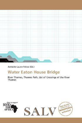 Water Eaton House Bridge als Taschenbuch von