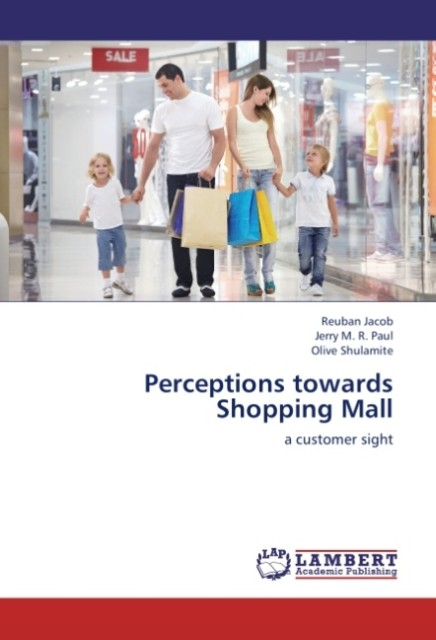 Perceptions towards Shopping Mall als Buch von ...