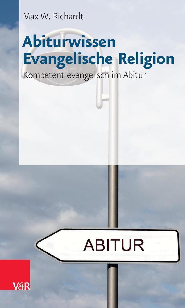 Abiturwissen Evangelische Religion als Buch von...