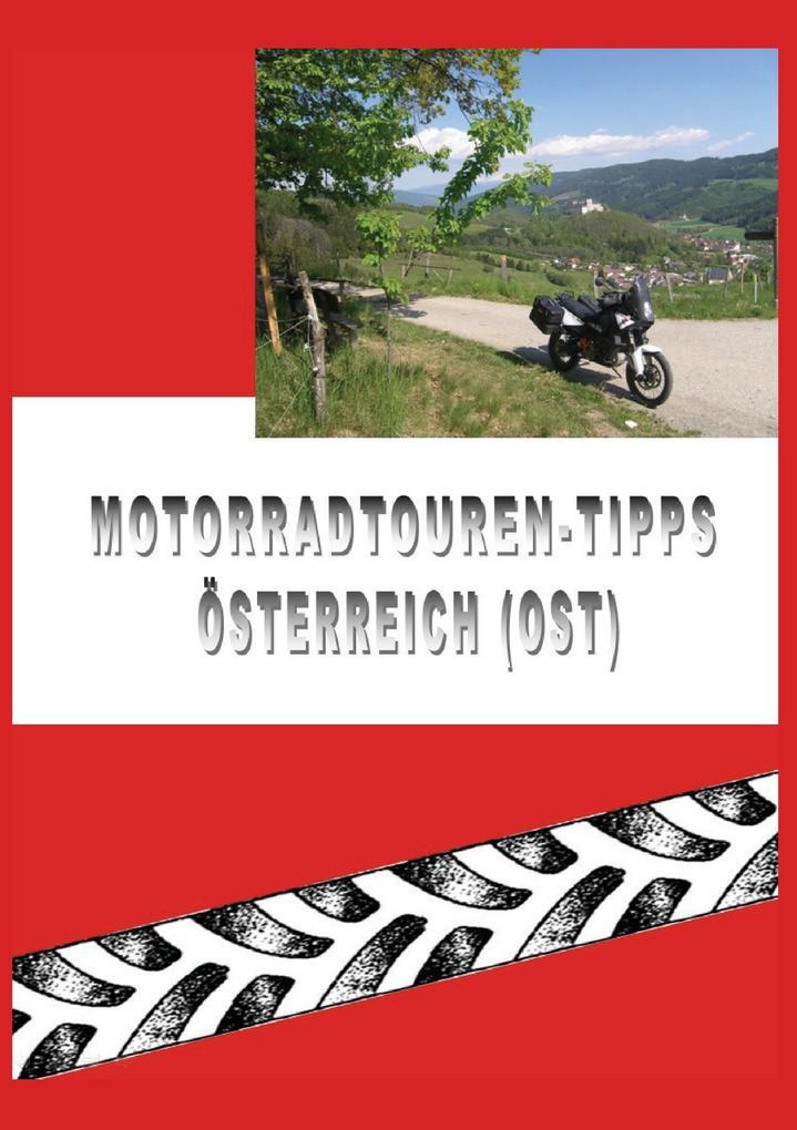 Motorradtouren-Tipps Österreich (Ost) als Buch ...