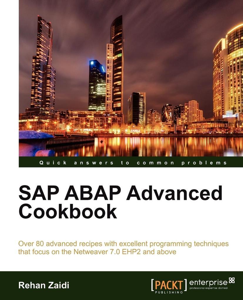 SAP ABAP Advanced Cookbook als Taschenbuch von ...