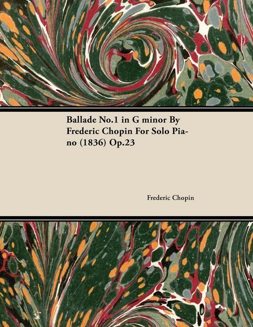 Ballade No.1 in G Minor by Fr D Ric Chopin for ...