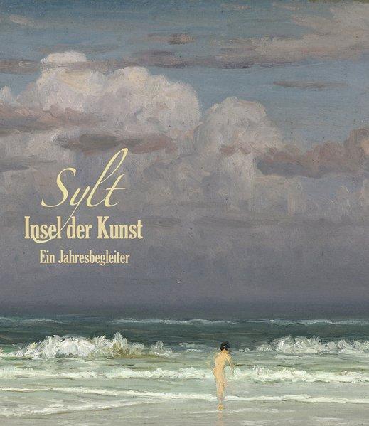 Sylt - Insel der Kunst