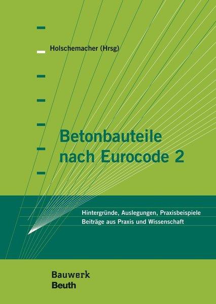 Betonbauteile nach Eurocode 2 als Buch von Math...