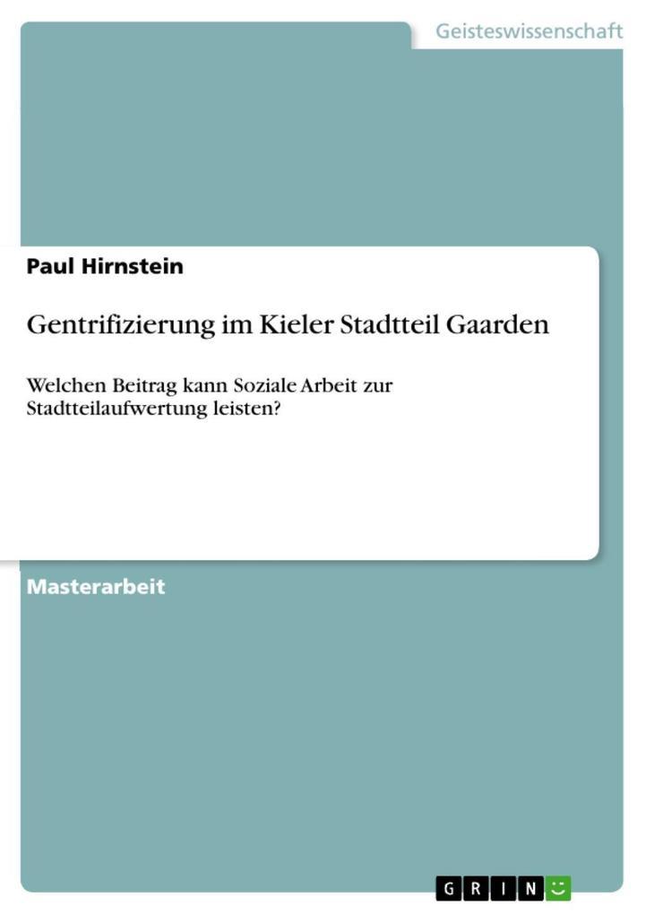 Gentrifizierung im Kieler Stadtteil Gaarden als...