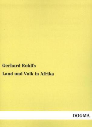 Land und Volk in Afrika als Buch von Gerhard Ro...