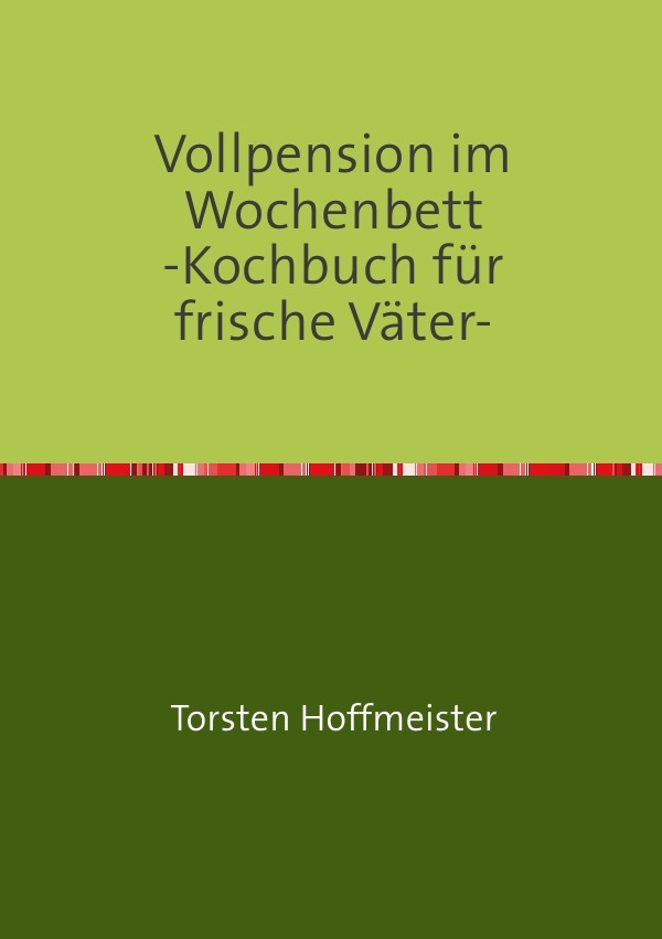 Vorschaubild von Vollpension im Wochenbett als Buch von Torsten Hoffmeister