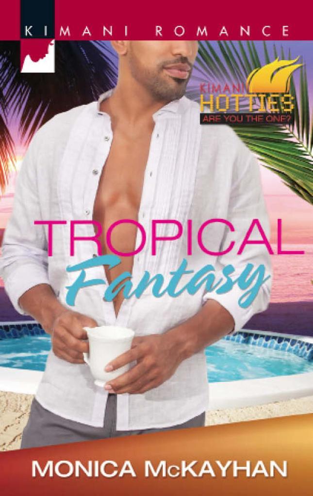 Tropical Fantasy (Mills & Boon Kimani) (Kimani ...