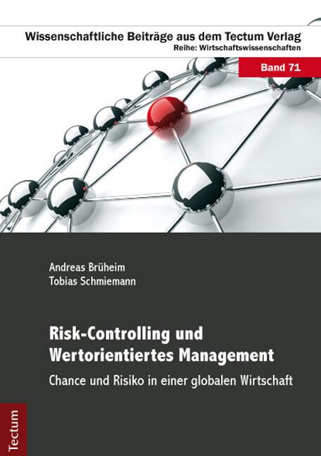 Risk-Controlling und Wertorientiertes Managemen...