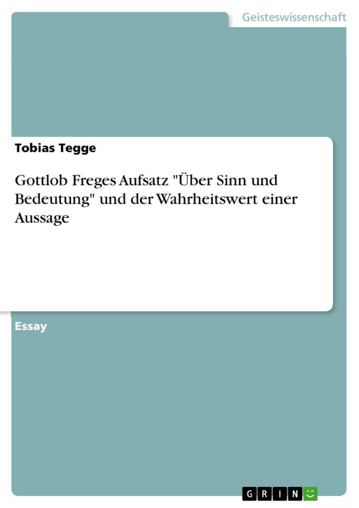 Gottlob Freges Aufsatz Über Sinn und Bedeutung ...