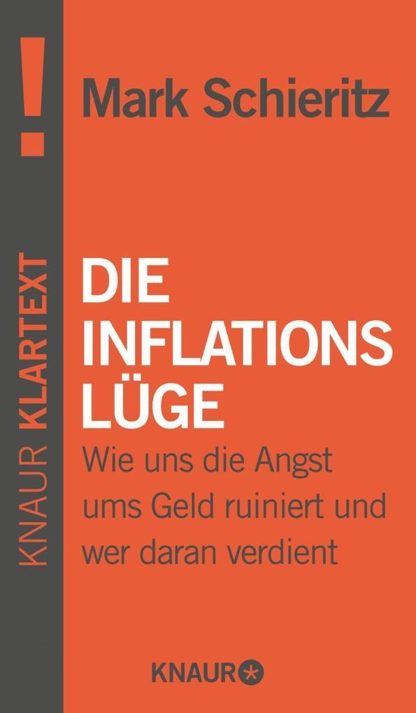 Die Inflationslüge als Taschenbuch von Mark Sch...