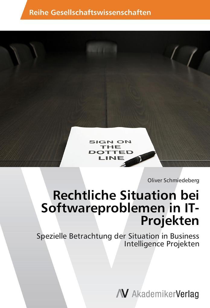 Rechtliche Situation bei Softwareproblemen in I...