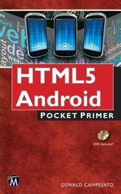 HTML5 Mobile als Buch von Oswald Campesato