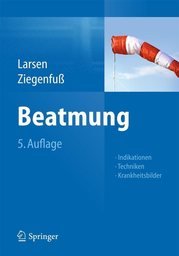 Beatmung als eBook Download von Reinhard Larsen...