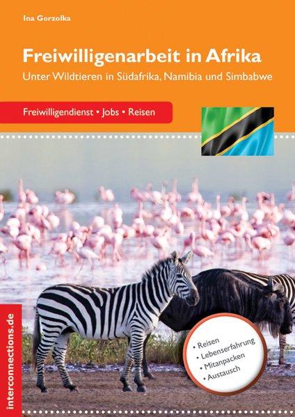 Freiwilligenarbeit in Afrika als Buch von Ina G...