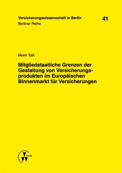 Mitgliedstaatliche Grenzen der Gestaltung von V...
