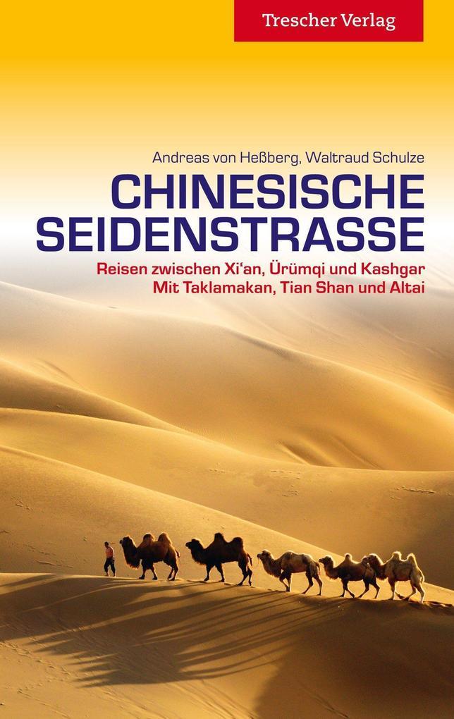 Chinesische Seidenstraße als Buch von Andreas v...