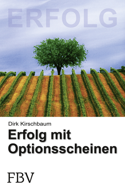 Erfolg mit Optionsscheinen als Buch von Dirk Ki...