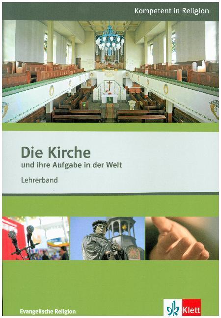 Die Kirche und ihre Aufgabe in der Welt. Lehrer...