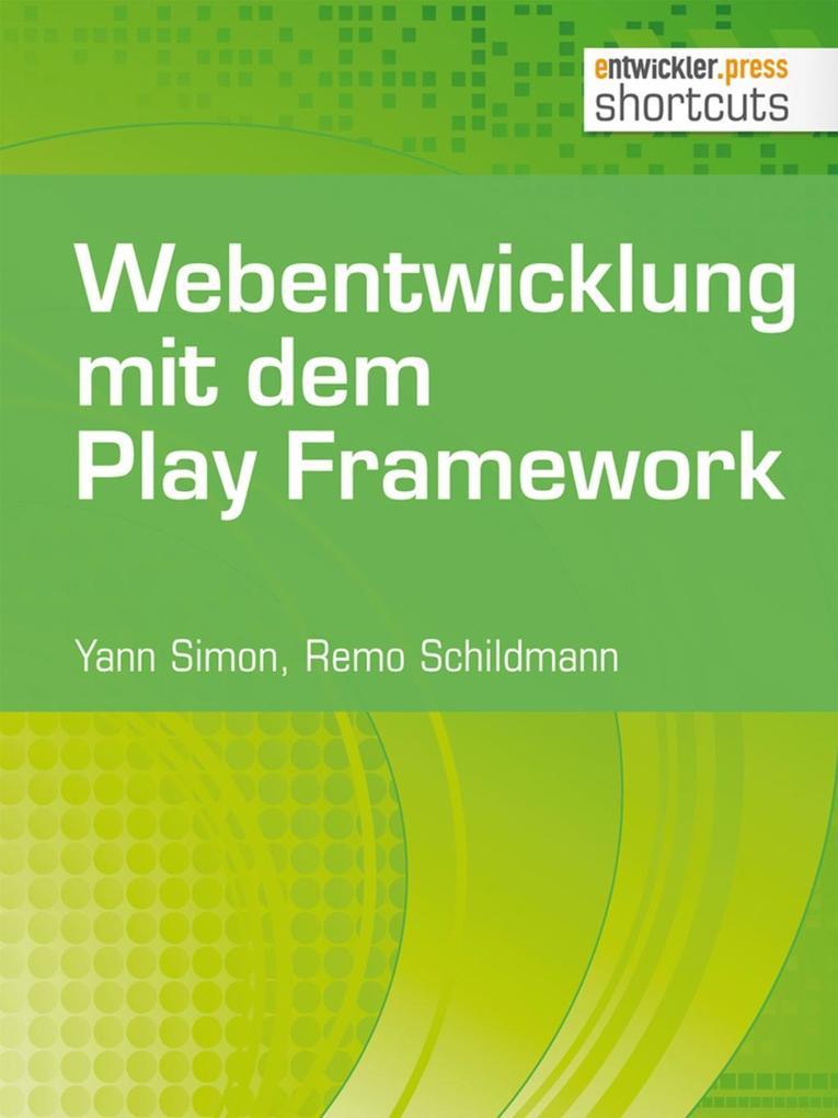 Webentwicklung mit dem Play Framework als eBook...