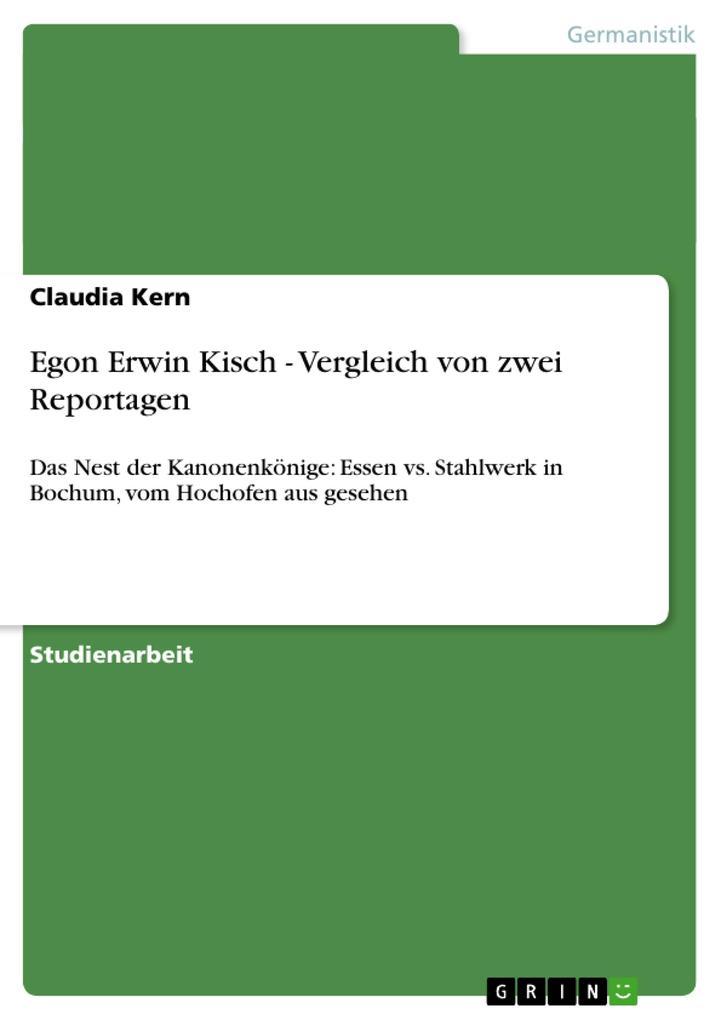 Egon Erwin Kisch - Vergleich von zwei Reportage...