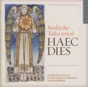 Haec Dies-Byrd & The Tudor Revival
