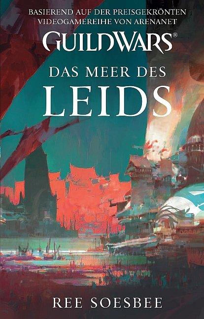 Guild Wars 03. Das Meer des Leids als Buch von ...