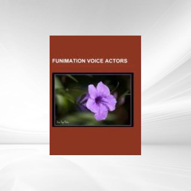 Funimation voice actors als Taschenbuch von