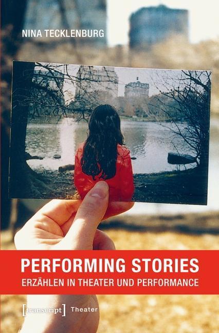 Performing Stories als Buch von Nina Tecklenburg