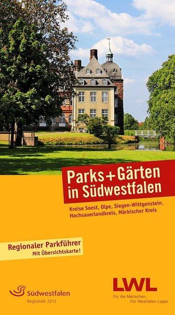 Parks und Gärten in Südwestfalen als Buch von H...